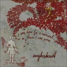 I Was Here for a Moment, Then I Was Gone - CD Audio di Maybeshewill