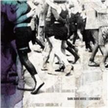 Centuries - CD Audio di Dark Dark Horse