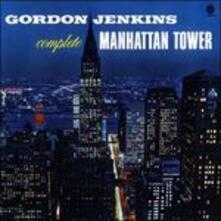 Complete Manhattan Tower - CD Audio di Gordon Jenkins