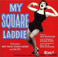 My Square Laddie & Other - CD Audio di Nancy Walker
