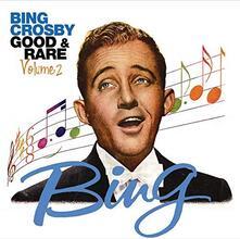 Good & Rare vol.2 - CD Audio di Bing Crosby