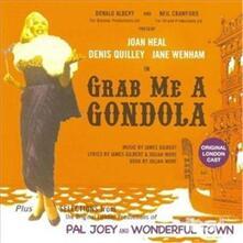 Grab Me a Gondola (Colonna Sonora) - CD Audio