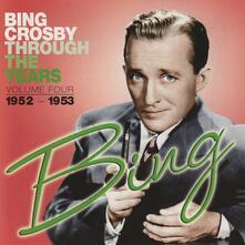 Through the Years vol.4 - CD Audio di Bing Crosby