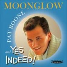 MoongloW-Yes Indeed - CD Audio di Pat Boone