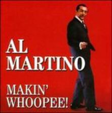 Makin' Whoopee! - CD Audio di Al Martino