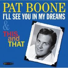 I'll See You in My Dreams - CD Audio di Pat Boone