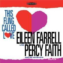 This Fling Called Love - CD Audio di Eileen Farrell