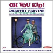 Oh You Kid! - CD Audio di Dorothy Provine