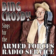 Sings for the Armed - CD Audio di Bing Crosby