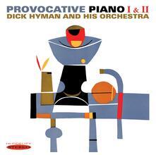 Provocative Piano I & Ii - CD Audio di Dick Hyman