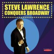 Conquers Broadway - CD Audio di Steve Lawrence