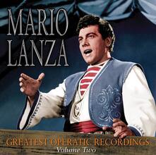 Greatest Operatic 2 - CD Audio di Mario Lanza