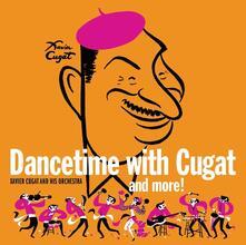 Dancetime with Xavier Cugat - CD Audio di Xavier Cugat