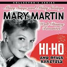Mary Martin Sings Walt Disney And Other Rarities - CD Audio di Mary Martin
