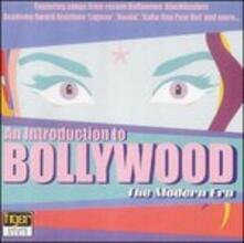 An Introduction to Bollywood. The Modern Era - CD Audio