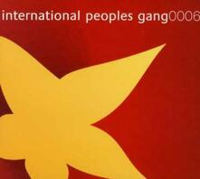 6 - CD Audio di International Peoples Gang