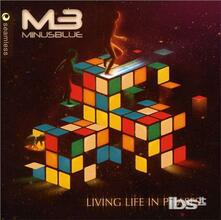 Living Life in Phase - CD Audio di Minus Blue