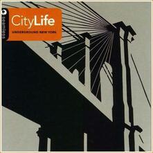 Underground New York 2 - CD Audio di City Life