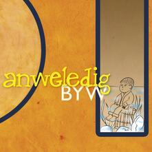 Byw - CD Audio di Anweledig
