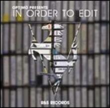 In Order to Edit - CD Audio di Optimo