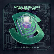 Welcome to Mikrosector-50 - CD Audio di Space Dimension Controller