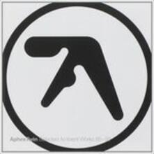 Selected Ambient Works.. - CD Audio di Aphex Twin