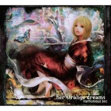 Her Strange Dreams - CD Audio di Harmonious Bec