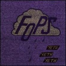 Yeth, Yeth, Yeth - CD Audio di Fops