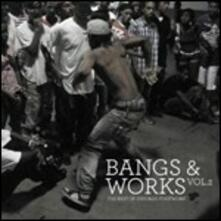 Bangs & Works vol.2. Best of Chicago Footwork - CD Audio