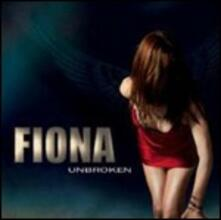 Unbroken - CD Audio di Fiona