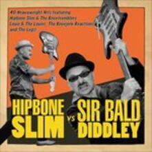 Hipbone Slim Versus Sirbald Didley - CD Audio di Hipbone Slim