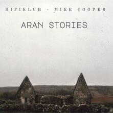 Aran Stories - CD Audio di Mike Cooper,Hifiklub