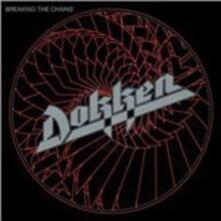 Breaking the Chains - CD Audio di Dokken