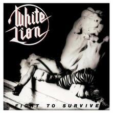Fight to Survive - CD Audio di White Lion