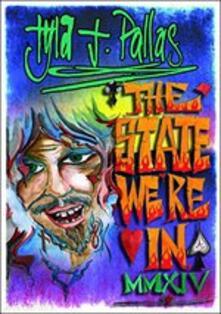 State We'Re In Mmxiv - CD Audio di Tyla J. Pallas