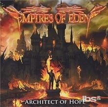 Architect of Hope - CD Audio di Empires of Eden