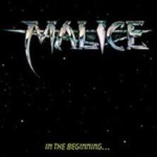 In The Beginning... - CD Audio di Malice