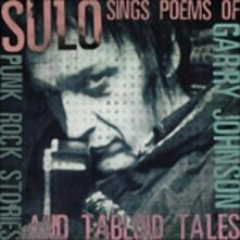 Sings The Poems Of Garry Johnson . Punk - CD Audio di Sulo