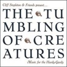 Tumbling of Creatures Music for the Hurd - CD Audio di Chris Stapleton