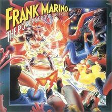 The Power of Rock and Roll - CD Audio di Frank Marino