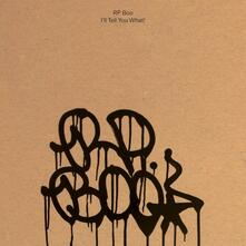 I'll Tell You What! - CD Audio di RP Boo