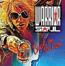 Back on the Lash - CD Audio di Warrior Soul