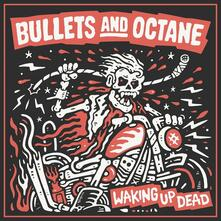 Waking Up Dead - CD Audio di Bullets and Octane