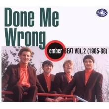 Done Me Wrong. Ember Beat vol.2 - CD Audio