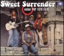 Ember Pop 1970-1978 - CD Audio di Sweet Surrender