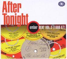 After Tonight. Ember Beat vol.3 (1966-1967) - CD Audio