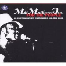 For the People - CD Audio di Milt Matthews Inc.
