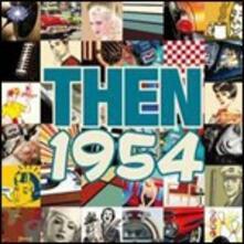 Then 1954 - CD Audio