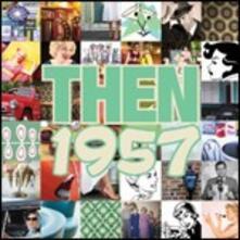 Then 1957 - CD Audio