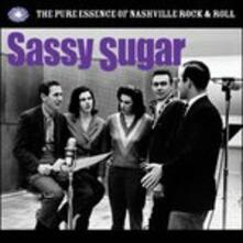 Sassy Sugar. The Pure Essence of Nashville - CD Audio